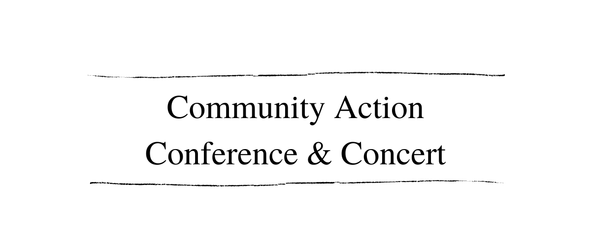 Community Action Conference & Concert